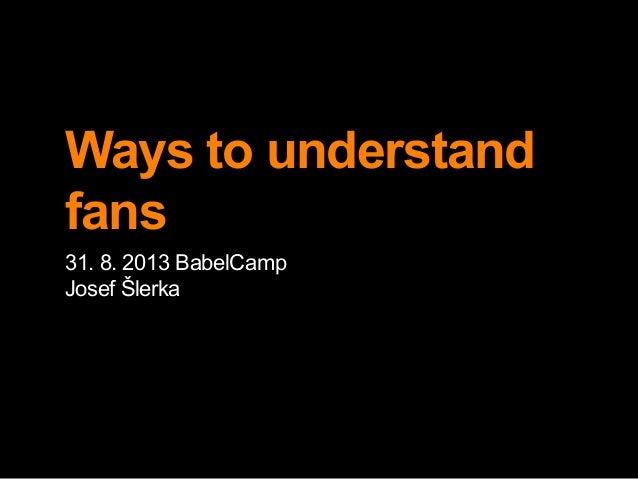 Ways to understand fans - social network analysis Slide 2