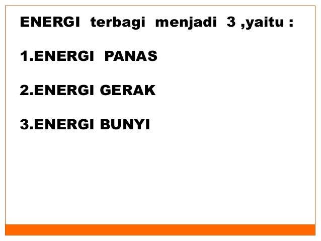 Materi Ipa Kelas 3 Bab Energi Smter 2