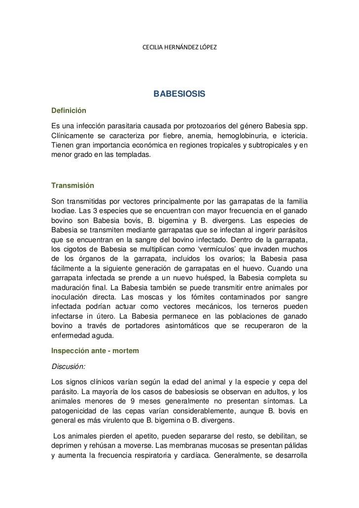 CECILIA HERNÁNDEZ LÓPEZ                               BABESIOSISDefiniciónEs una infección parasitaria causada por protozo...