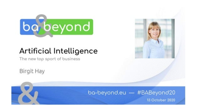 AI, the new Top Sport of Business Birgit Hay Maximise your success with AI