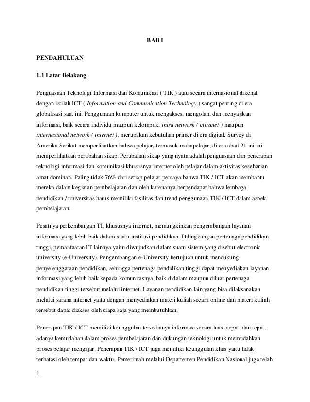 BAB IPENDAHULUAN1.1 Latar BelakangPenguasaan Teknologi Informasi dan Komunikasi ( TIK ) atau secara internasional dikenald...
