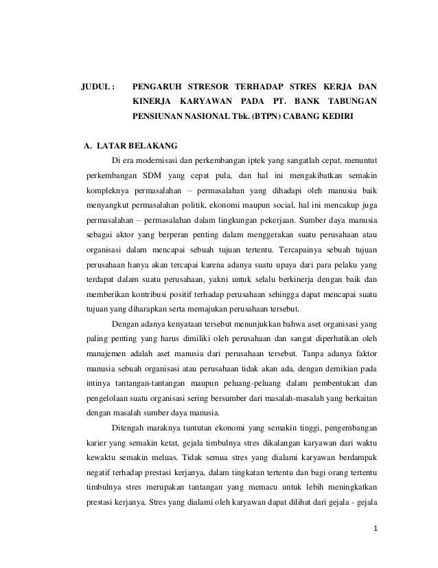 JUDUL :       PENGARUH STRESOR TERHADAP STRES KERJA DAN              KINERJA       KARYAWAN PADA PT. BANK TABUNGAN        ...