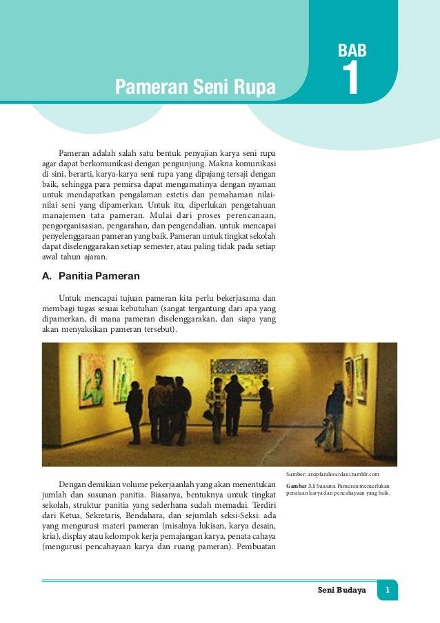 Seni Budaya 1  Pameran Seni Rupa  Pameran adalah salah satu bentuk penyajian karya seni rupa  agar dapat berkomunikasi den...
