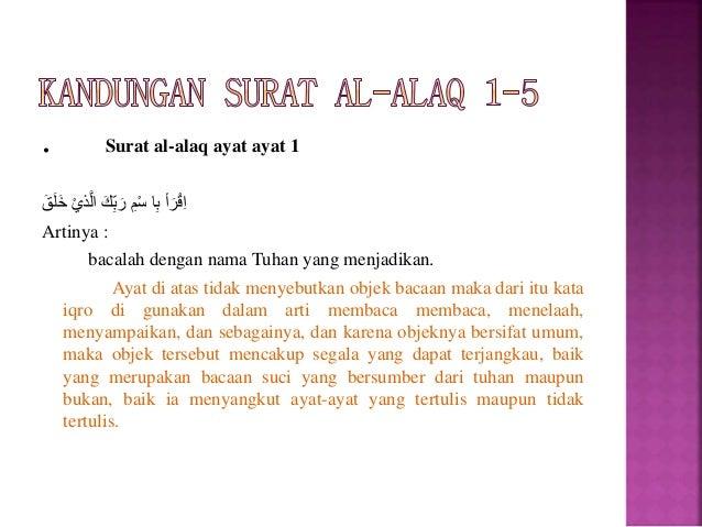Arti dan isi kandungan Al-alaq ayat 3  ُما َرْكَلا َُّكبُر َو ْأ َرْقِإ Artinya: Bacalah, dan...