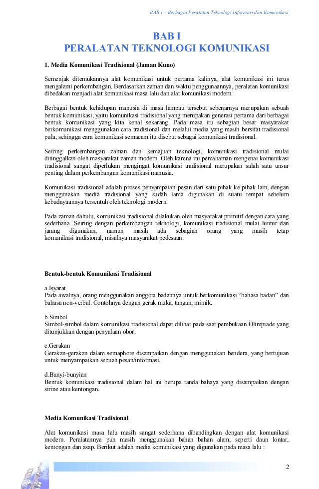 BAB I – Berbagai Peralatan Teknologi Informasi dan Komunikasi BAB I PERALATAN TEKNOLOGI KOMUNIKASI 1. Media Komunikasi Tra...