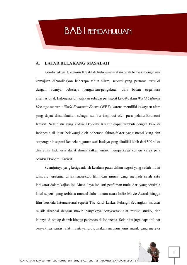 BAB I. PENDAHULUAN  A.  LATAR BELAKANG MASALAH Kondisi aktual Ekonomi Kreatif di Indonesia saat ini telah banyak mengalami...