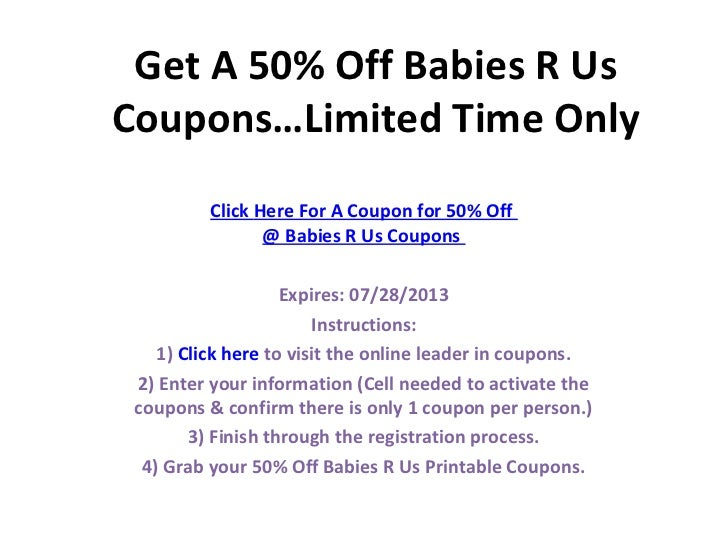 graphic relating to Babies R Us Printable Coupons titled Infants R Us Discount codes - 50% Off Printable Coupon codes Codes
