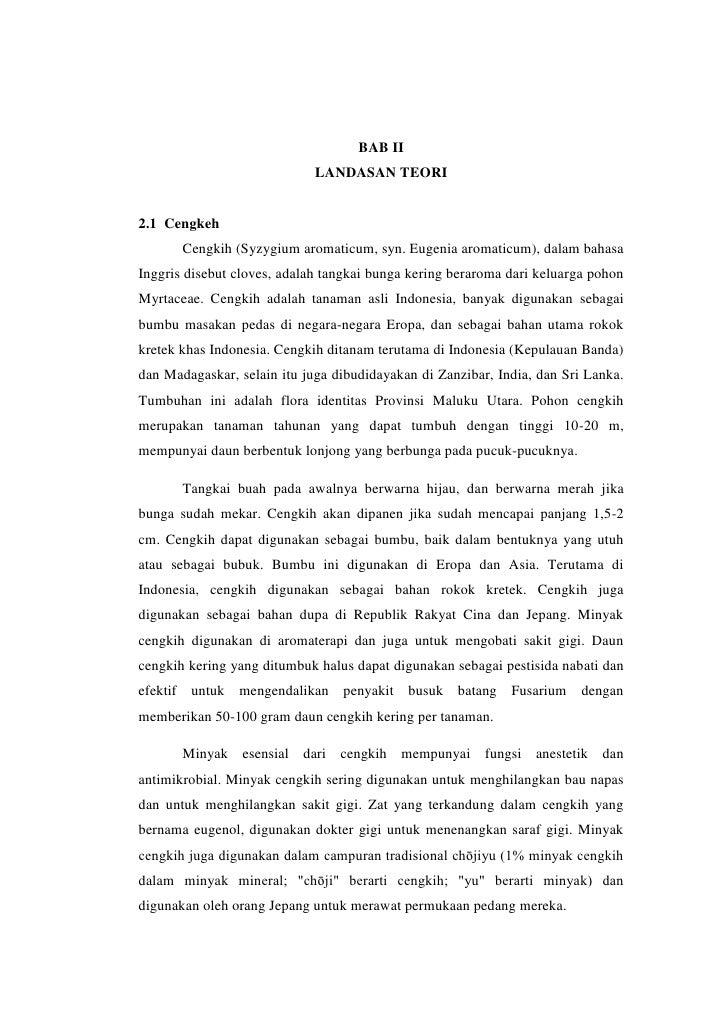 BAB II                             LANDASAN TEORI2.1 Cengkeh       Cengkih (Syzygium aromaticum, syn. Eugenia aromaticum),...