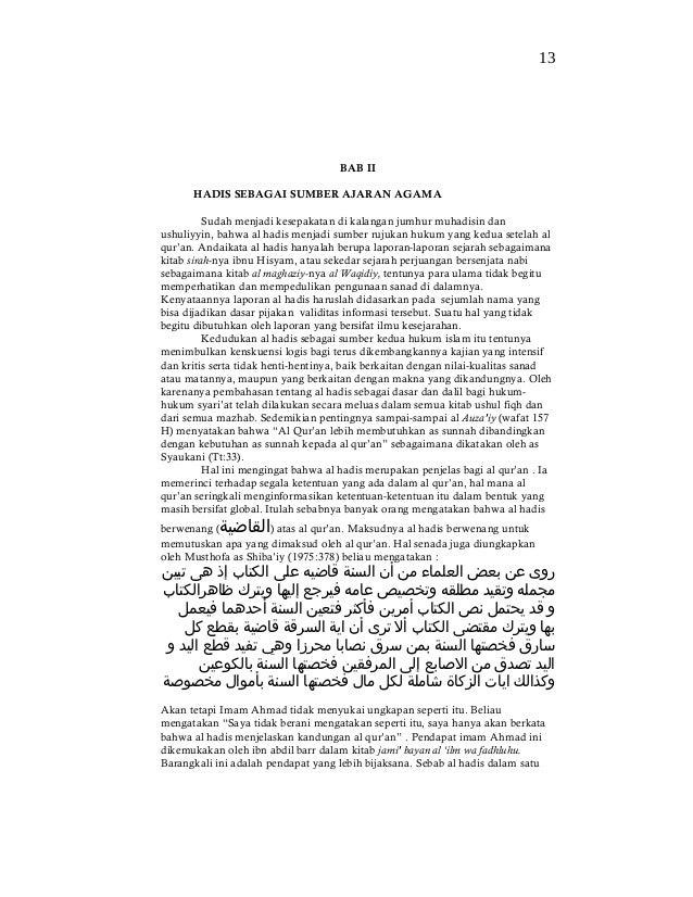 BAB IIHADIS SEBAGAI SUMBER AJARAN AGAMASudah menjadi kesepakatan di kalangan jumhur muhadisin danushuliyyin, bahwa al hadi...