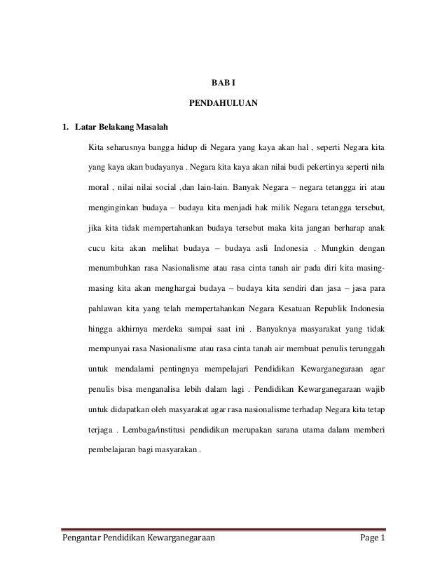 Pengantar Pendidikan Kewarganegaraan Page 1 BAB I PENDAHULUAN 1. Latar Belakang Masalah Kita seharusnya bangga hidup di Ne...
