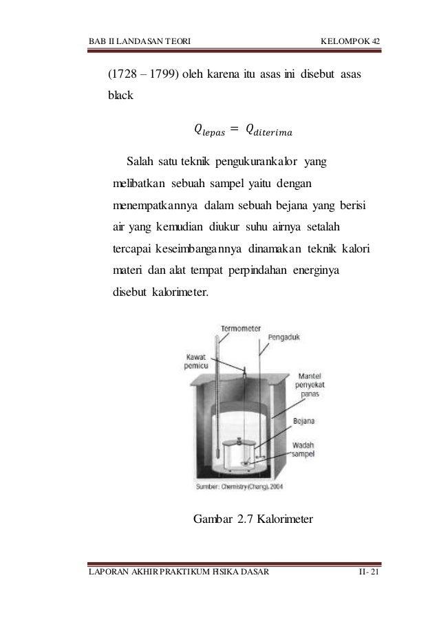 BAB II LANDASAN TEORI KELOMPOK 42 LAPORAN AKHIR PRAKTIKUM FISIKA DASAR II- 21 (1728 – 1799) oleh karena itu asas ini diseb...