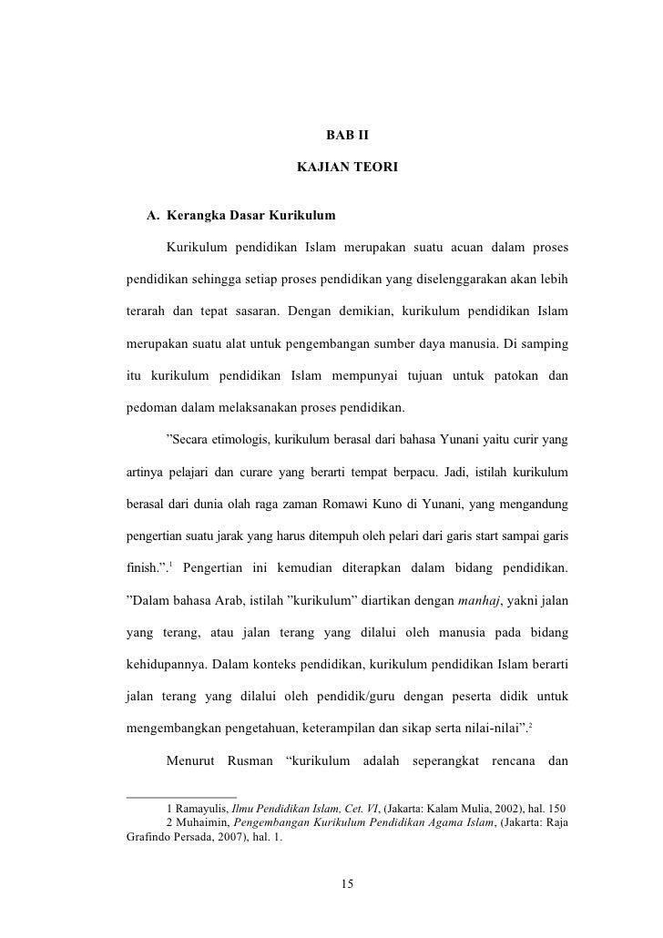 BAB II                                  KAJIAN TEORI    A. Kerangka Dasar Kurikulum        Kurikulum pendidikan Islam meru...