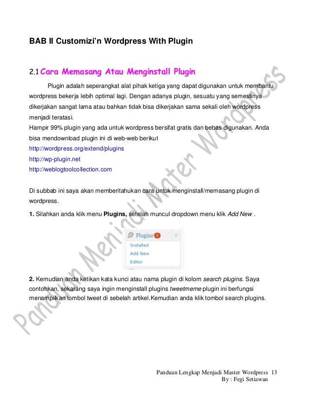 BAB II Customizi'n Wordpress With Plugin2.1 Cara Memasang Atau Menginstall Plugin       Plugin adalah seperangkat alat pih...