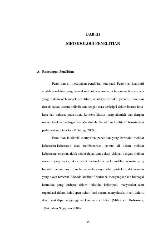 55 BAB III METODOLOGI PENELITIAN A. Rancangan Penelitian Penelitian ini merupakan penelitian kualitatif. Penelitian kualit...