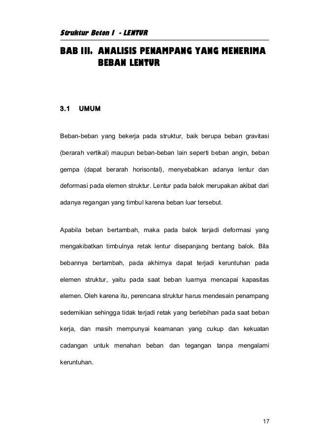 Struktur Beton I - LENTURBAB III. ANALISIS PENAMPANG YANG MENERIMA         BEBAN LENTUR3.1   UMUMBeban-beban yang bekerja ...