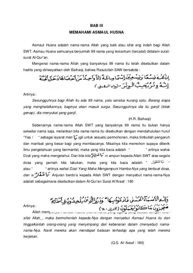 BAB IIIMEMAHAMI ASMAUL HUSNAAsmaul Husna adalah nama-nama Allah yang baik atau sifat ang indah bagi AllahSWT. Asmau Husna ...