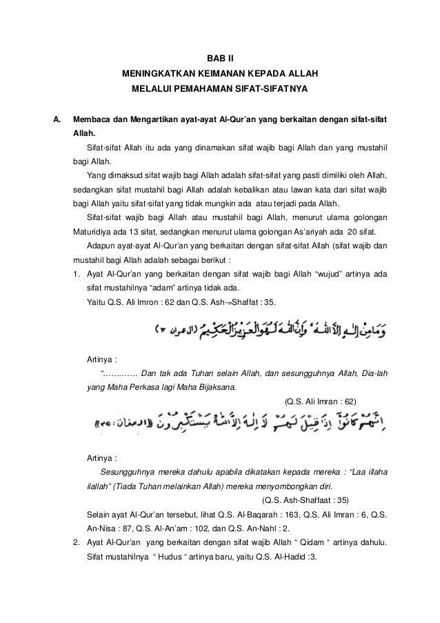 BAB IIMENINGKATKAN KEIMANAN KEPADA ALLAHMELALUI PEMAHAMAN SIFAT-SIFATNYAA. Membaca dan Mengartikan ayat-ayat Al-Qur'an yan...