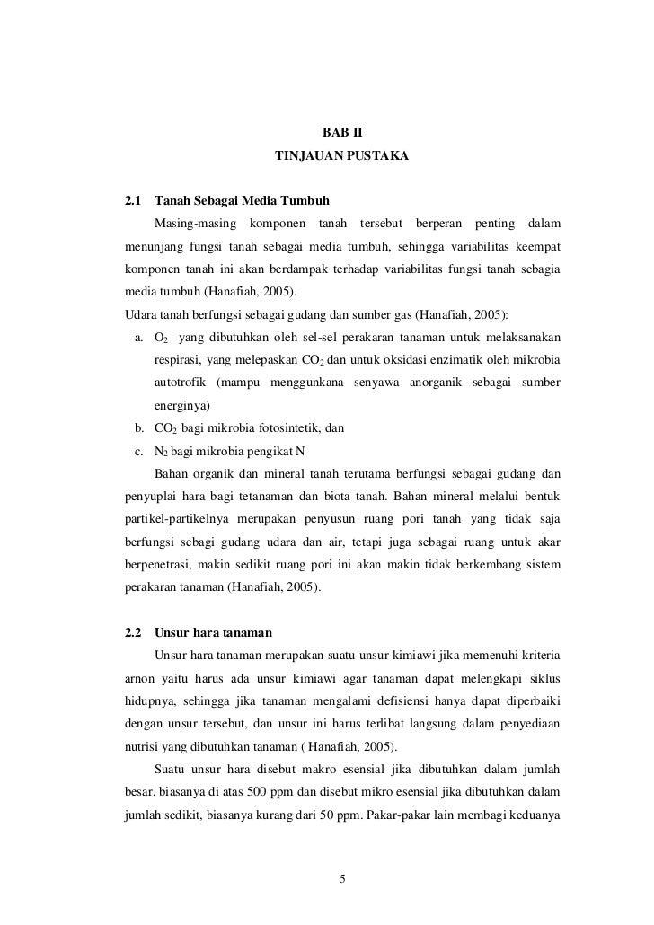 BAB II                           TINJAUAN PUSTAKA2.1   Tanah Sebagai Media Tumbuh      Masing-masing    komponen    tanah ...