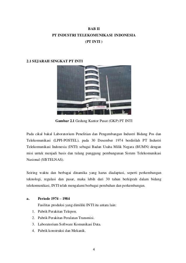 BAB II PT INDUSTRI TELEKOMUNIKASI INDONESIA (PT INTI )  2.1 SEJARAH SINGKAT PT INTI  Gambar 2.1 Gedung Kantor Pusat (GKP) ...