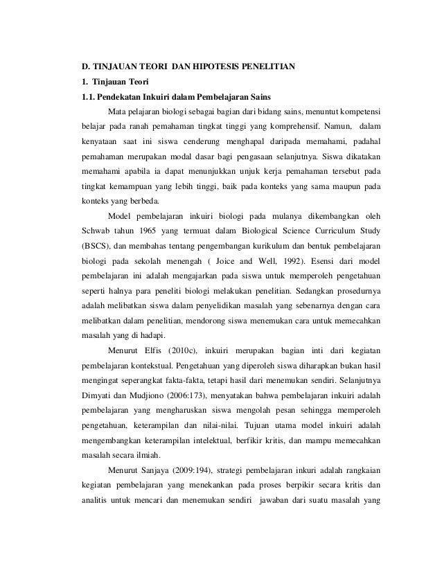 D. TINJAUAN TEORI DAN HIPOTESIS PENELITIAN1. Tinjauan Teori1.1. Pendekatan Inkuiri dalam Pembelajaran Sains       Mata pel...