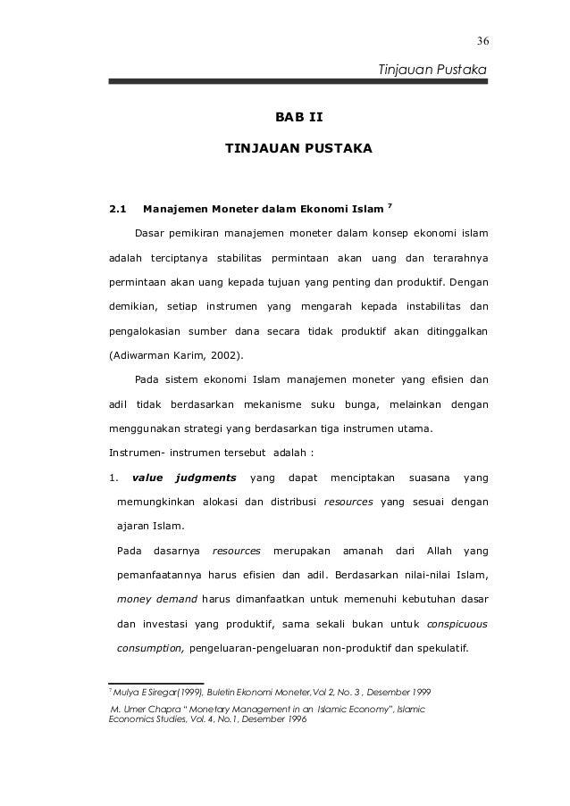36  Tinjauan Pustaka BAB II TINJAUAN PUSTAKA  2.1  Manajemen Moneter dalam Ekonomi Islam  7  Dasar pemikiran manajemen mon...