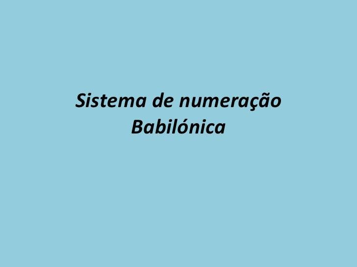 Sistema de numeração Babilónica
