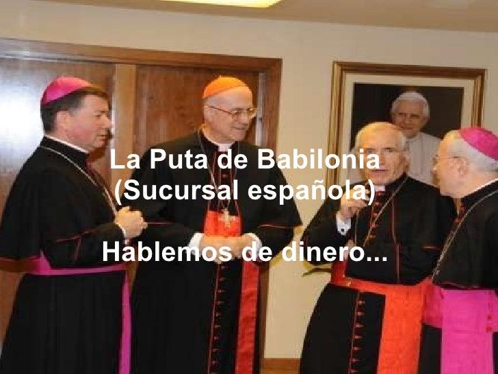La Puta de Babilonia (Sucursal española) Hablemos de dinero...