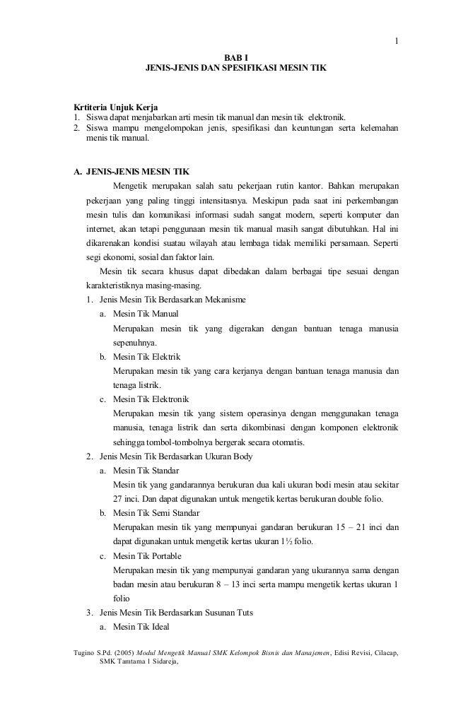 BAB I JENIS-JENIS DAN SPESIFIKASI MESIN TIK Krtiteria Unjuk Kerja 1. Siswa dapat menjabarkan arti mesin tik manual dan mes...