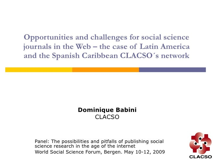 Opportunities and challenges for social science journals in the Web – the case of Latin America and the Spanish Caribbean ...