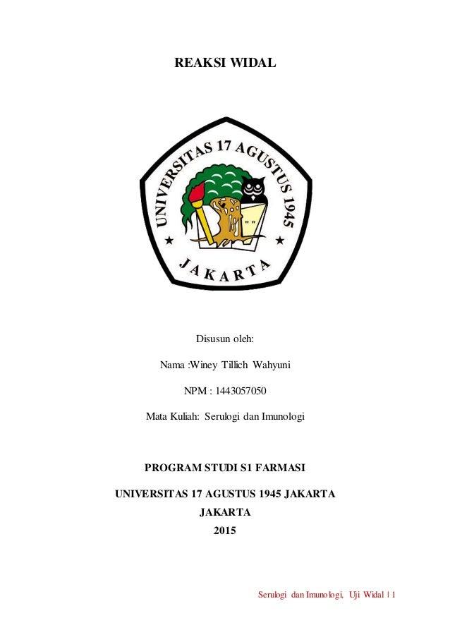 Serulogi dan Imunologi, Uji Widal | 1 REAKSI WIDAL Disusun oleh: Nama :Winey Tillich Wahyuni NPM : 1443057050 Mata Kuliah:...