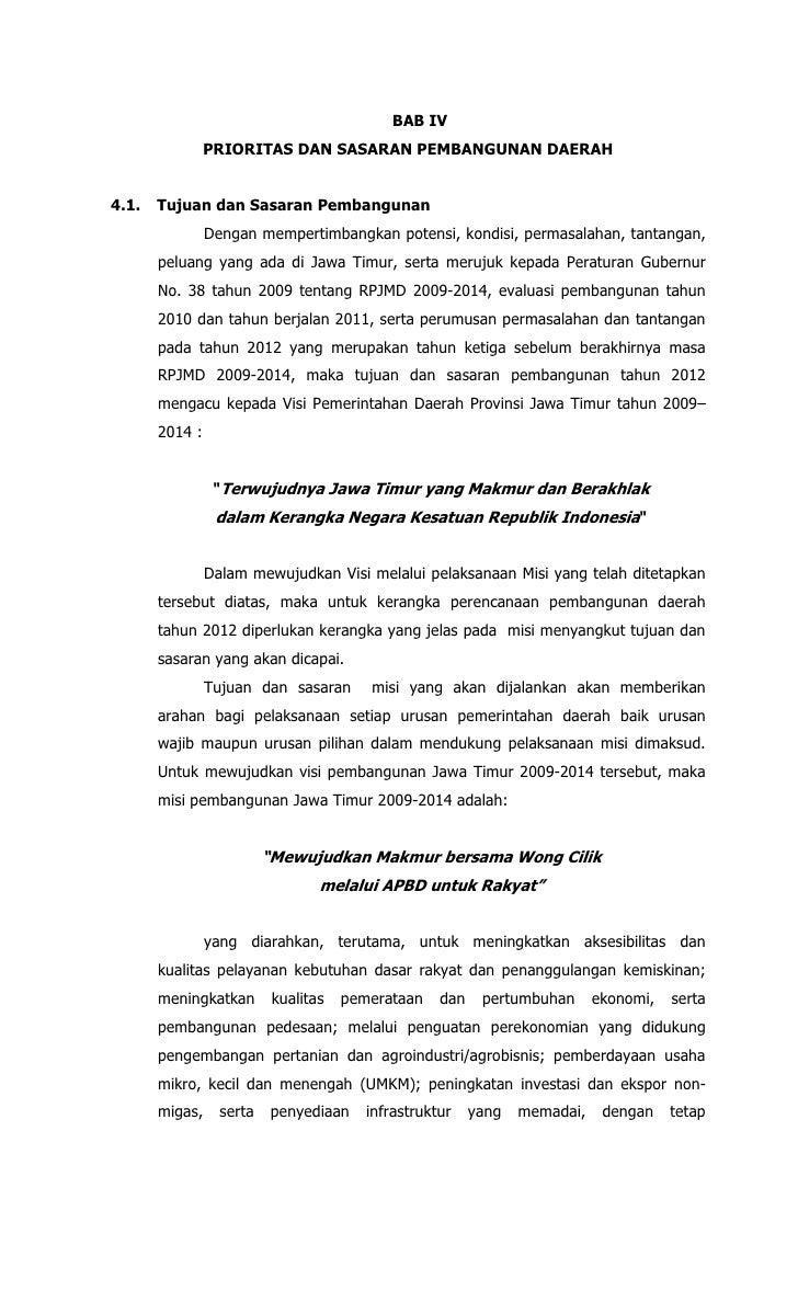 BAB IV                PRIORITAS DAN SASARAN PEMBANGUNAN DAERAH4.1.   Tujuan dan Sasaran Pembangunan                Dengan ...