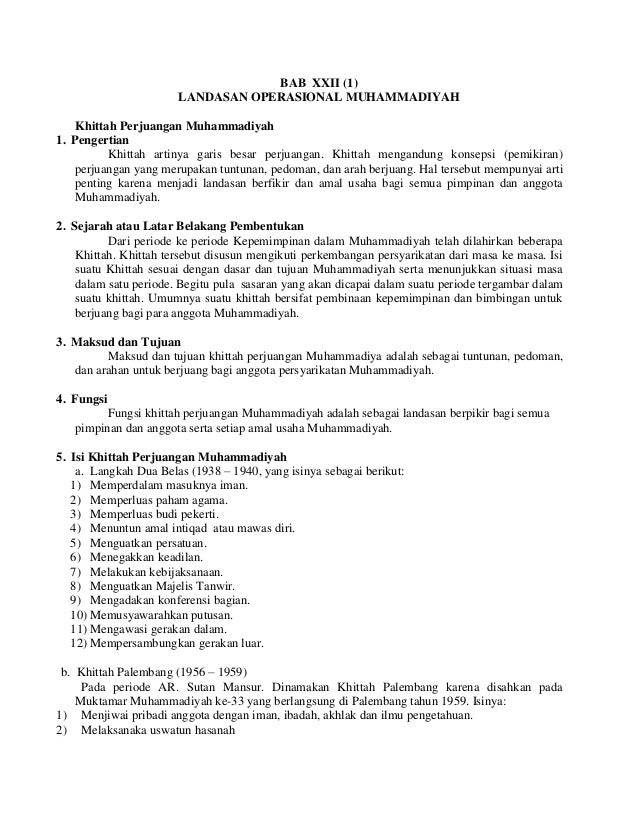 BAB XXII (1)                       LANDASAN OPERASIONAL MUHAMMADIYAH    Khittah Perjuangan Muhammadiyah1. Pengertian      ...