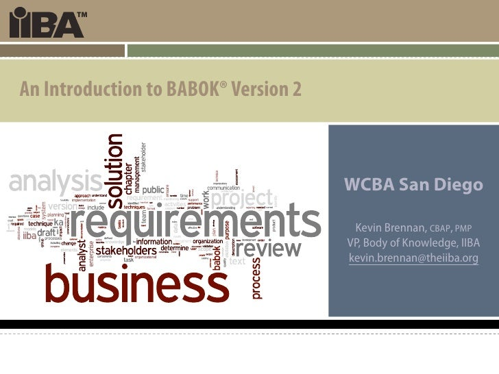 An Introduction to BABOK® Version 2                                          WCBA San Diego                               ...