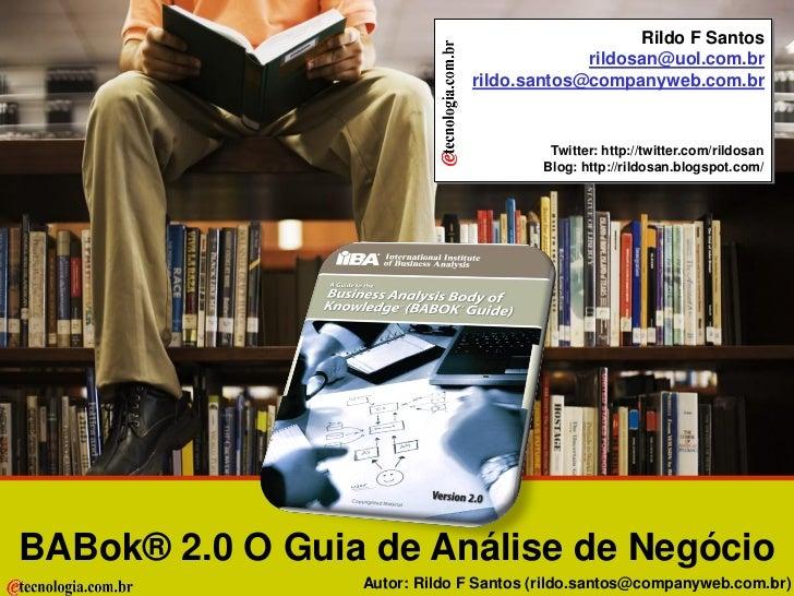 Rildo F Santos BABok® 2.0 Guia de Análise de Negócio                                                                      ...