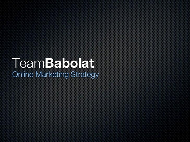 TeamBabolatOnline Marketing Strategy