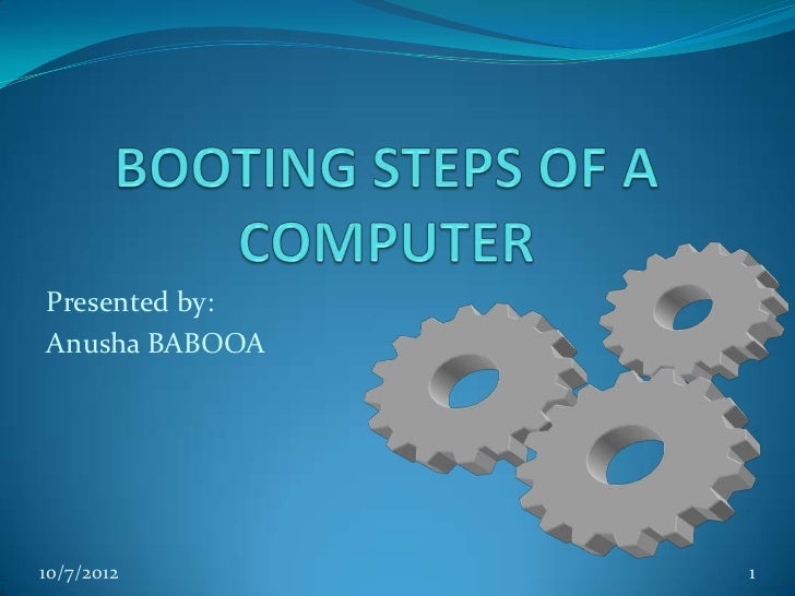 Booting Steps Of A Computer