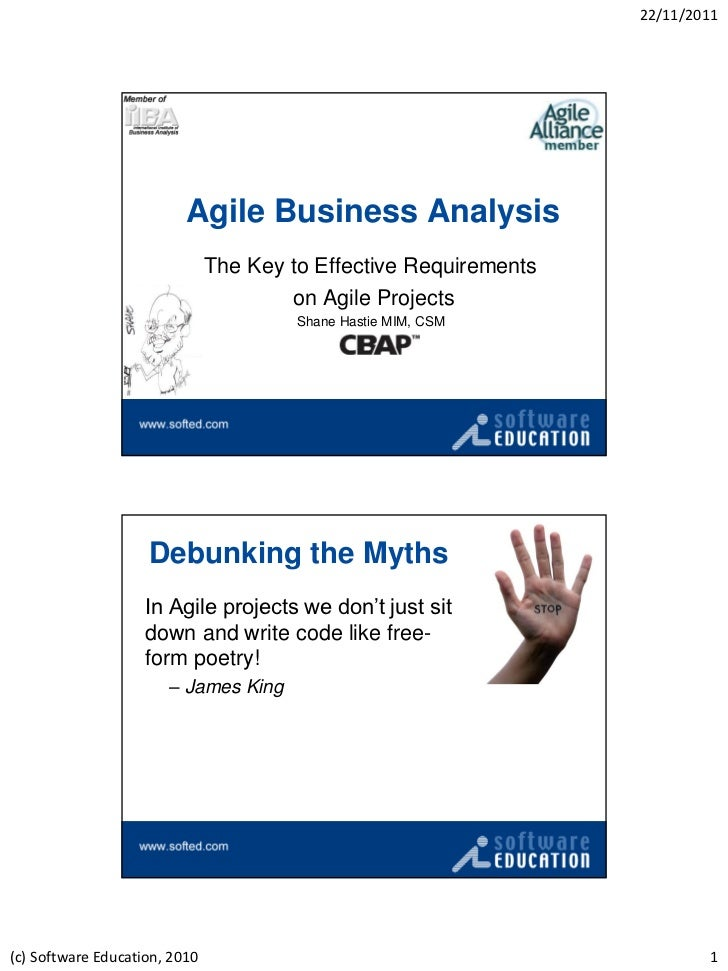 22/11/2011                          Agile Business Analysis                               The Key to Effective Requirement...