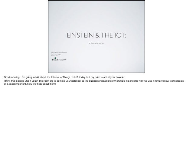 EINSTEIN &THE IOT: 4 EssentialTruths 