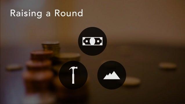 Raising a Round