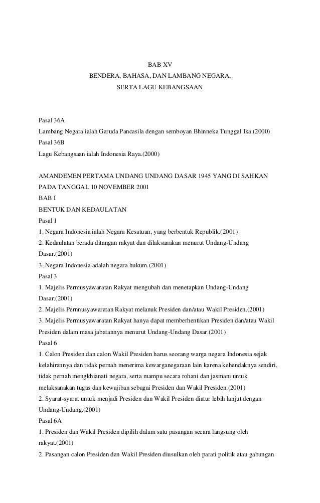 BAB XV BENDERA, BAHASA, DAN LAMBANG NEGARA, SERTA LAGU KEBANGSAAN  Pasal 36A Lambang Negara ialah Garuda Pancasila dengan ...