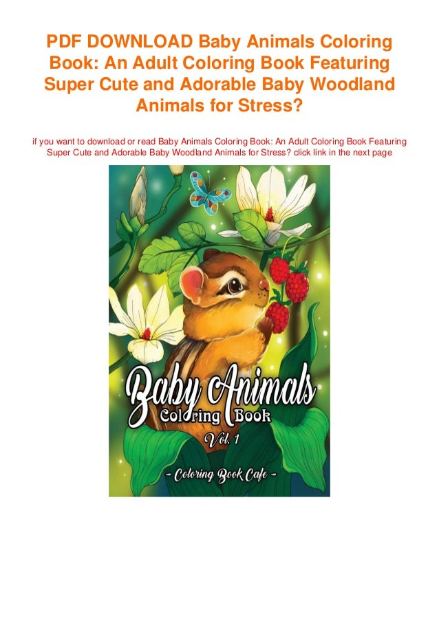Baby Animals Coloring Book An Adult Coloring Book Featuring Super