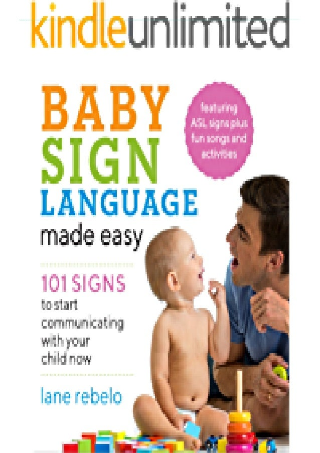 [PDF] Baby Sign Language Made Easy: 101 Signs to Start Communicating with Your Child Now download PDF ,read [PDF] Baby Sig...