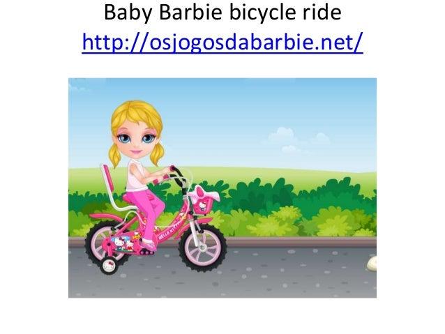 Baby Barbie bicycle ride http://osjogosdabarbie.net/