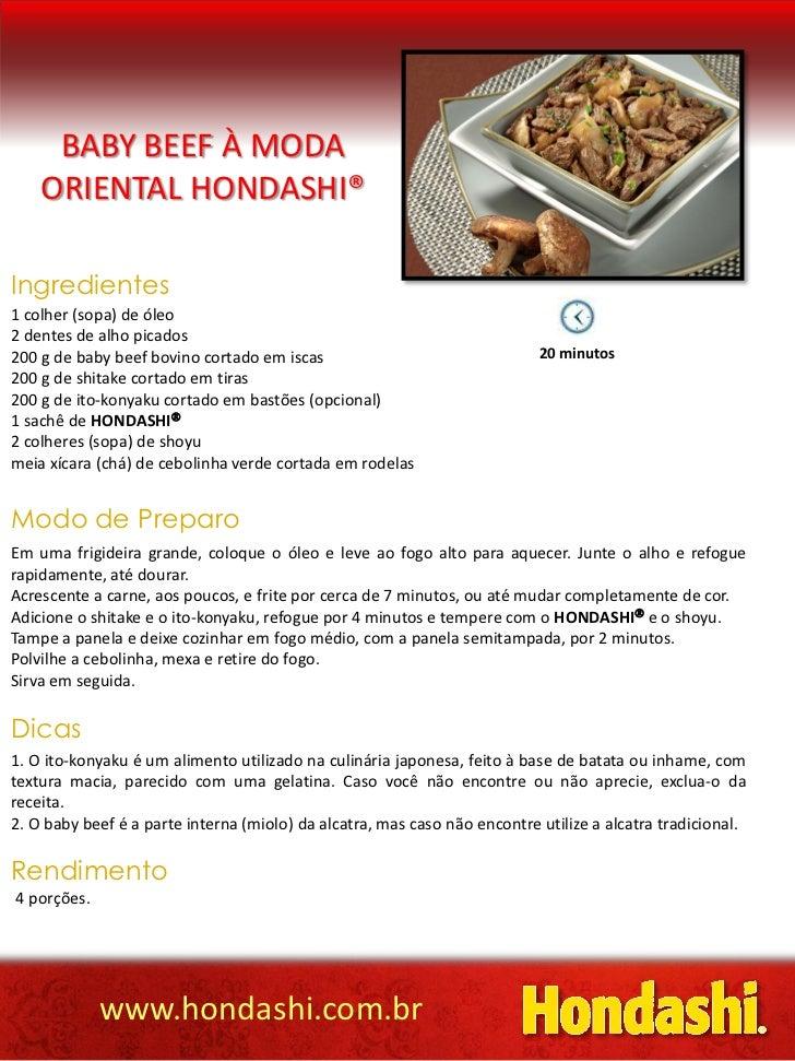 BABY BEEF À MODA    ORIENTAL HONDASHI®Ingredientes1 colher (sopa) de óleo2 dentes de alho picados200 g de baby beef bovino...