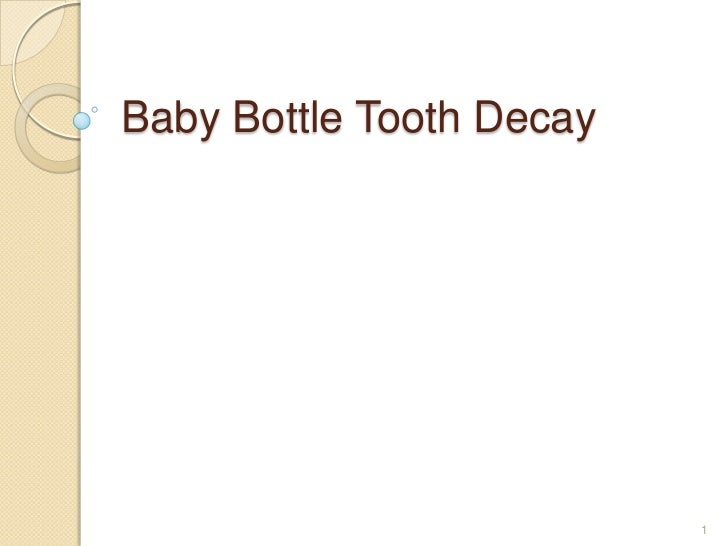 Baby Bottle Tooth Decay<br />1<br />