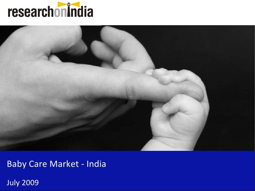 Baby Care Market - India July 2009