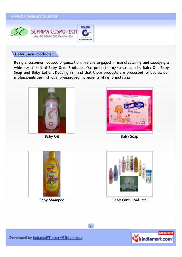 Baby Care Products:Being a customer focused organization, we are engaged in manufacturing and supplying awide assortment o...