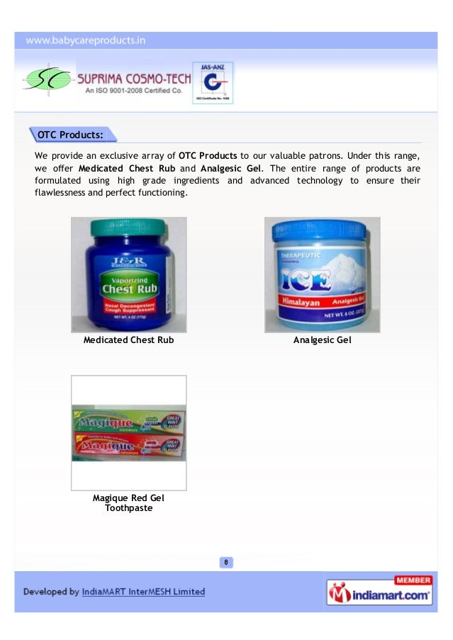 OTC Products:We provide an exclusive array of OTC Products to our valuable patrons. Under this range,we offer Medicated Ch...