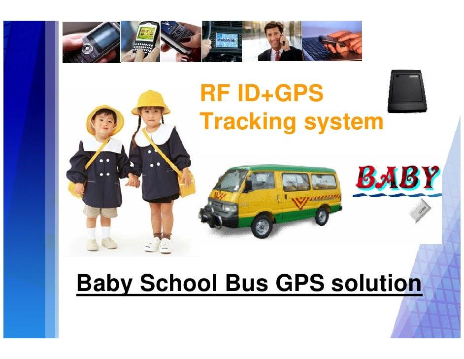 RF ID+GPS          Tracking system     Baby School Bus GPS solution
