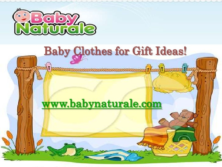 Baby Clothes for Gift Ideas!www.babynaturale.com